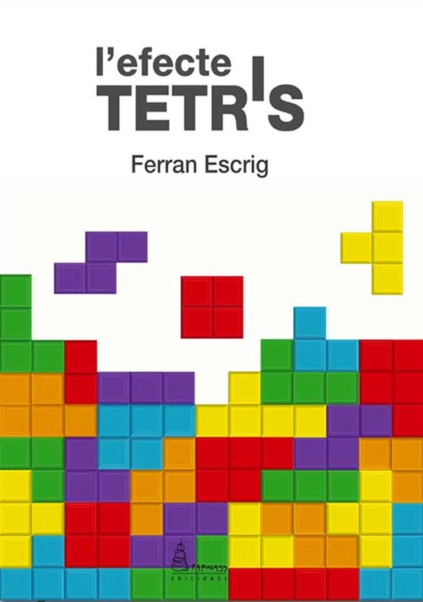 L'efecte Tetris. Ed. Parnass. 2019. Barcelona